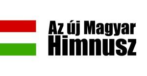 Az új Magyar Himnusz. Horváth Ádám